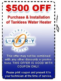 $500 OFF Purchase & Installation of Tankless Water Heater. Larry O Plumbing & Rooter